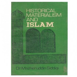 Historical Materialism and Islam