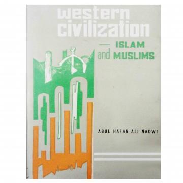 Western Civilization Islam and Muslims