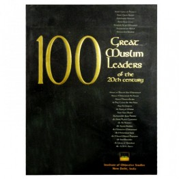 100 Great Muslim Leaders of the 20th Century