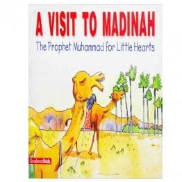 A Visit To Madinah