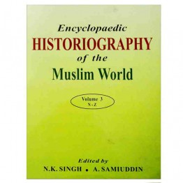 Encyclopaedic Historiography of the Muslim World