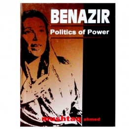 Benazir Politics of Power