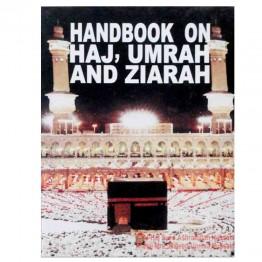 Handbook on Haj, Umrah and Ziarah