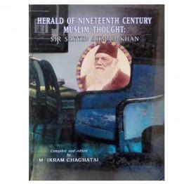 Herald of Nineteenth Century Muslim Thought : Sir Sayyid Ahmad Khan