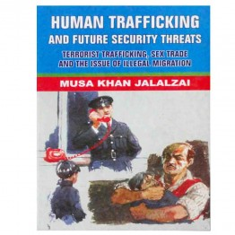 Human Trafficking and  Future Secrurity Threats