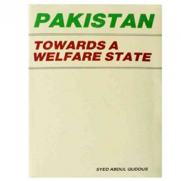 Pakistan Towards A Welfare State