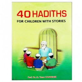 40 Hadith for Children with Stories