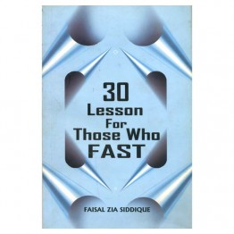 30 Lesson For Those Who Fast