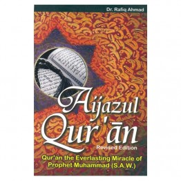 Aijazul Qur'an (Qur'an the Everlasting Miracle of Prophet Muhammad (S.A.W.)