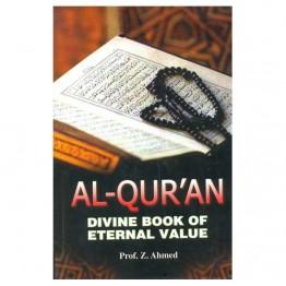 Al-Qur'an Divine Book of Eternal Value
