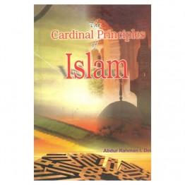 The Cardinal Principles of Islam