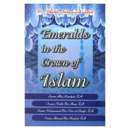 Emeralds in the Crown of Islam