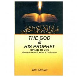 The God & His Prophet Speak to You  (Qur'aanic Verses & Sayings of The Prophet)