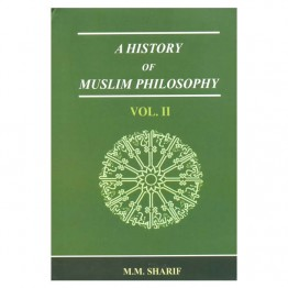 A History of Muslim Philosophy (Set of 2 Vols.I)