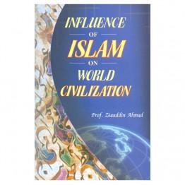 Influence of Islam On World Civilization