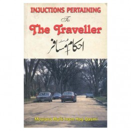Injuctions Pertaining to  The Traveller