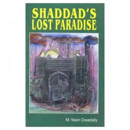 Shaddad's Lost Paradise