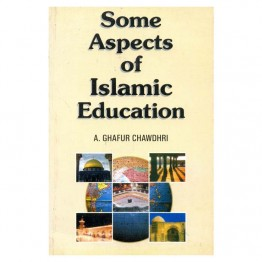 Some Aspects of Islamic Education
