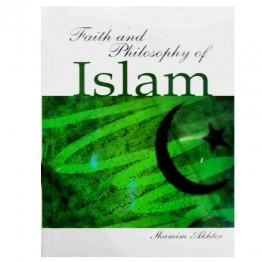 Faith and Philosophy of Islam