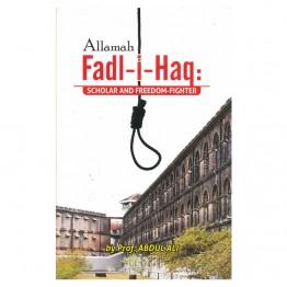 Allamah Fadl-i-JHaq Scholar and Freedom-Fighter