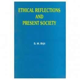 Ethical Reflections and Present Society