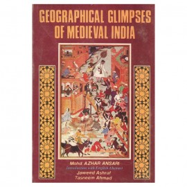 Geographical Glimpses of Medieval India
