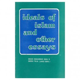 Ideals of Islam and Other Essays