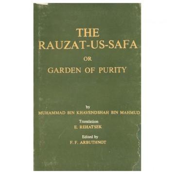 The Rauzat-Us-Safa Or Garden Of Purity
