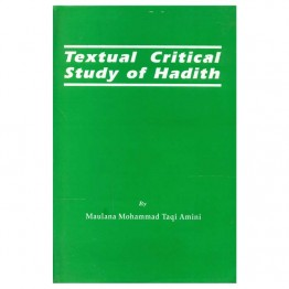 Textual Critical Study of Hadith