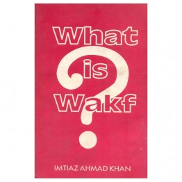 What is Wakf ?