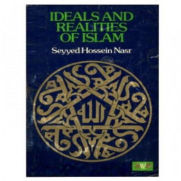 Ideal and Realities of Islam