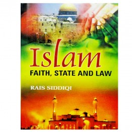 Islam: Faith State and Law
