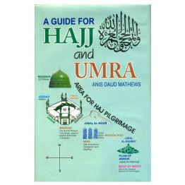 A Guide for Hajj and Umra