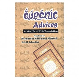 Qur'ãnic Advises: Arabic Text with English Translation