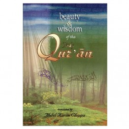Beauty And Wisdom Of The Holy Quran