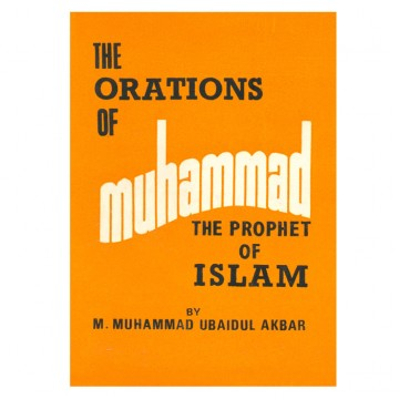 Orations of Muhammad the Prophet of Islam