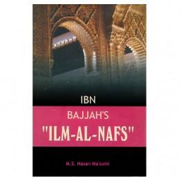 """Ibn Bajjah's """"ilm - Al - Nafs"""""""