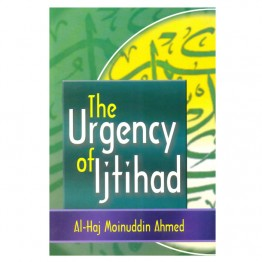 Urgency of Ijtihad