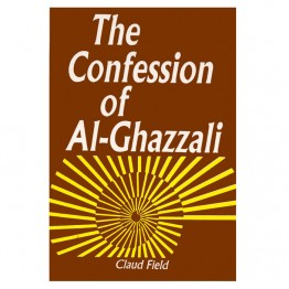 The Confession of Al-Ghazzali