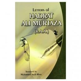 Letters of Hadrat Ali Murtaza (R.A.A.)
