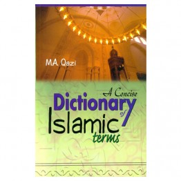 Concise Dictionary of Islamic Terms