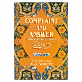 Complaint and Answer (Shikwa and Jawab-i-Shikwa)