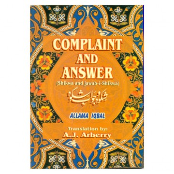 Complaint and Answer (Shikwa and Jawab-i-Shikwa)