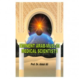 Eminent Arab-Muslim Medical Scientists