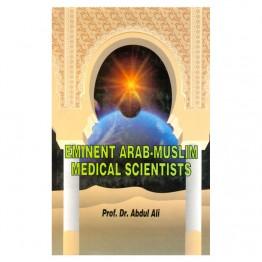 Eminent Arab-Muslim Medical Scientists