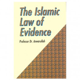 The Islamic Law of Evidence