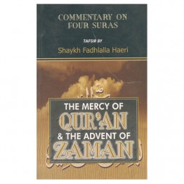 The Mercy of the Qur'an and the Advent of Zaman