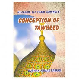 Mujaddid's Alf Thani Sirhindi's Conception of Tawheed