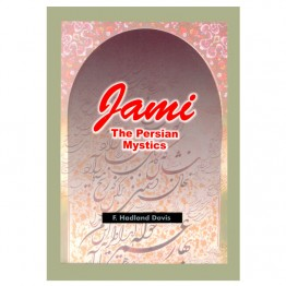 Jami: The Persian Mystic
