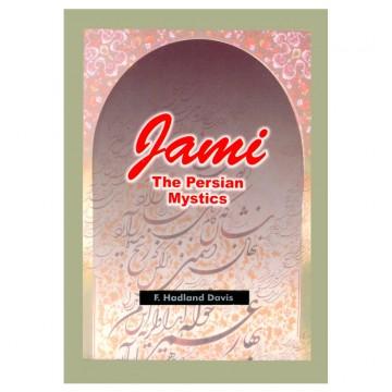 Jami: The Persian Mystic